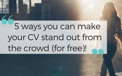 5 ways you can make your CV stand out from the crowd!