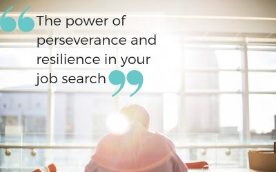 The power of perseverance and resilience in your job search