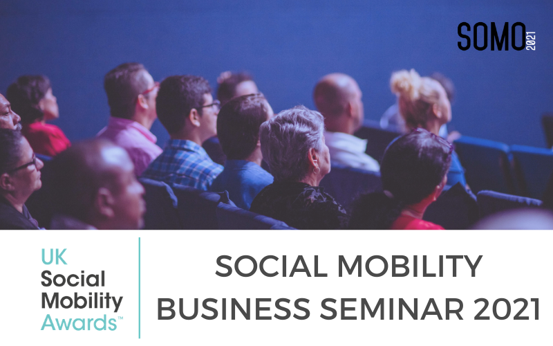 What to expect at the Social Mobility Business Seminar 2021